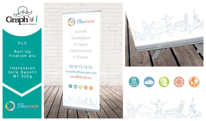 Roll-Up avec fixation en aluminium pour Fileatrade